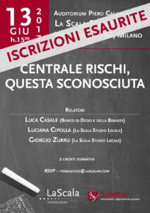 Convegno Centrale Rischi_13 giugno 2017_ISCRIZIONI ESAURITE